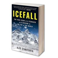 Icefall: The True Story of a Teenager on a Mission to the Top of the World